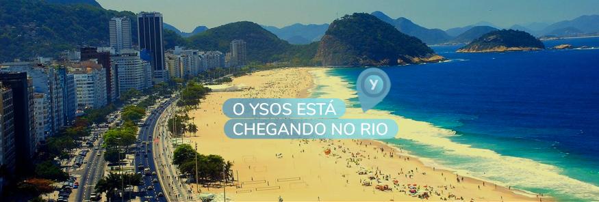 ysos em breve no Rio de Janeiro