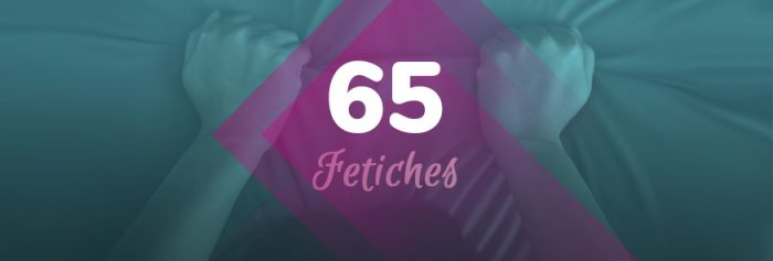 65 fetiches